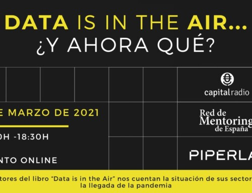 Data is in the Air… ¿y ahora qué?